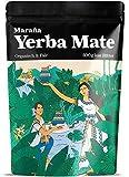 Maraña Yerba Mate Tee Grüner  500g lose Blätter  Organisch & Fair  Natürlicher Wachmacher & Energy Booster mit Koffein